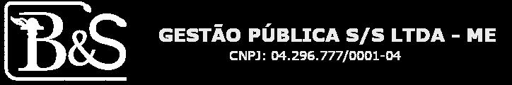 B & S Gestão Pública S/S LTDA – ME